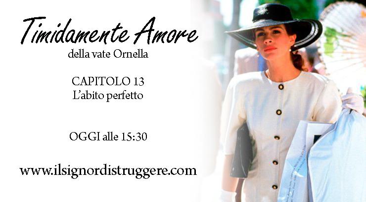 TIMIDAMENTE AMORE CAP 13 - L'abito perfetto