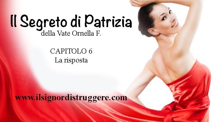 """Il Segreto di Patrizia: l'Audiolibro cap 6 """"La risposta"""""""